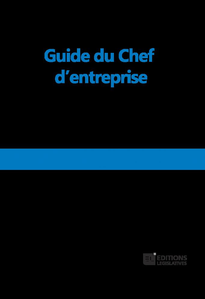 Le guide du chef d'entreprise 2019