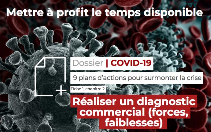 [Dossier Covid-19] Réaliser un diagnostic commercial (forces, faiblesses)