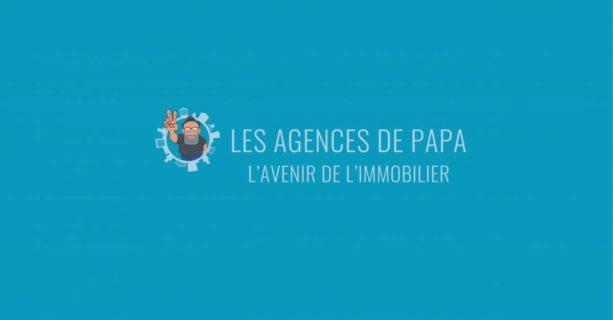 Les Agences de Papa dépoussière les services immobiliers