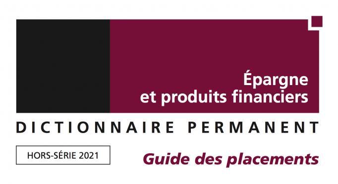 Guide Épargne et placements financiers 2021